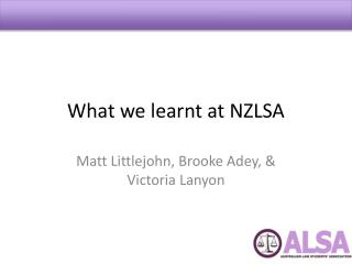 What we learnt at NZLSA