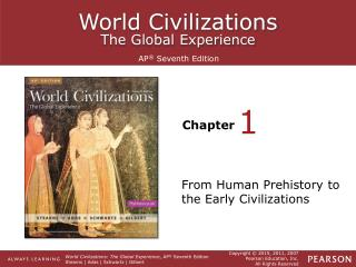 From Human Prehistory to the Early Civilizations