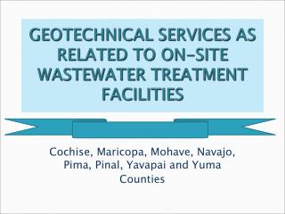 GEOTECHNICAL SERVICES AS RELATED TO ON-SITE WASTEWATER TREATMENT FACILITIES