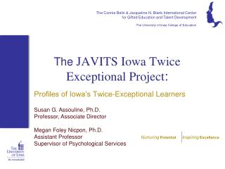 The  JAVITS Iowa Twice Exceptional Project :
