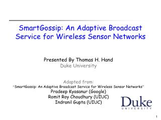 SmartGossip: An Adaptive Broadcast Service for Wireless Sensor Networks
