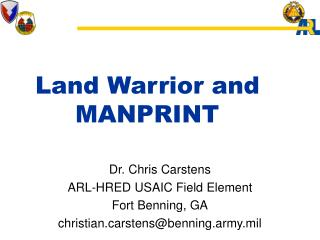 Land Warrior and 	    	  MANPRINT
