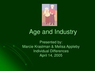 Age and Industry