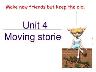 Unit 4 Moving stories