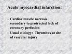 Acute myocardial infarction: