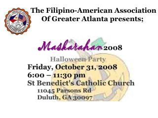 The Filipino-American Association Of Greater Atlanta presents;