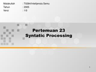 Pertemuan 23 Syntatic Processing