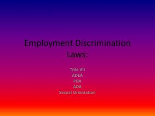 Employment Discrimination Laws: