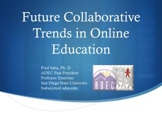 Future Collaborative Trends in Online Education