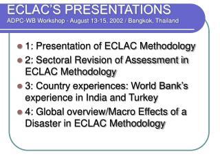 ECLAC'S PRESENTATIONS ADPC-WB Workshop - August 13-15, 2002 / Bangkok, Thailand