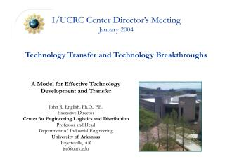I/UCRC Center Director's Meeting January 2004 Technology Transfer and Technology Breakthroughs
