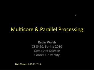 Multicore & Parallel Processing