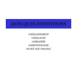 QUELQUES DEFINITIONS