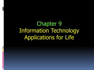 Chapter 9 Information Technology Applications for Life