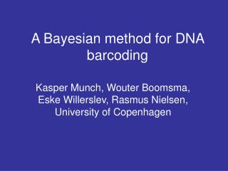 A Bayesian method for DNA barcoding