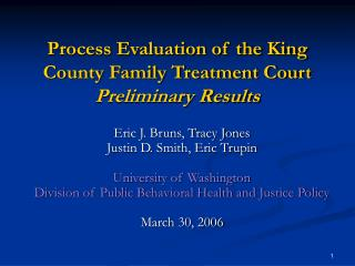 Process Evaluation of the King County Family Treatment Court Preliminary Results