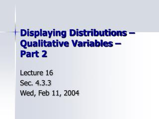 Displaying Distributions – Qualitative Variables – Part 2