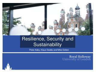Resilience, Security and Sustainability