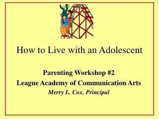 How to Live with an Adolescent