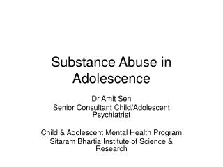 Substance Abuse in Adolescence