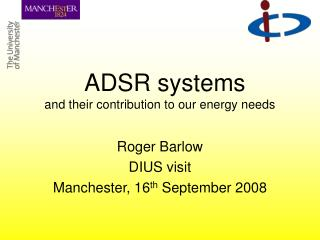 ADSR systems and their contribution to our energy needs
