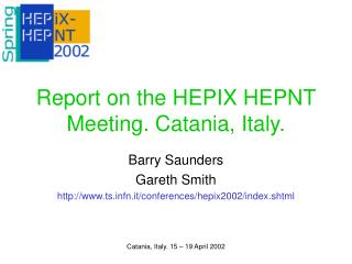Report on the HEPIX HEPNT Meeting. Catania, Italy.