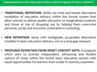 Implementation of the Alternative Delivery Mode Program (Project e-IMPACT)