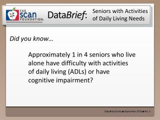 Seniors with Activities of Daily Living Needs