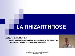 LA RHIZARTHROSE