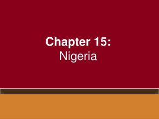 Chapter 15: Nigeria