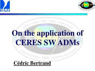 On the application of CERES SW ADMs