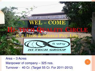 WEL – COME Hi- tech Quality Circle S. J. Iron & Steels Pvt. Ltd.