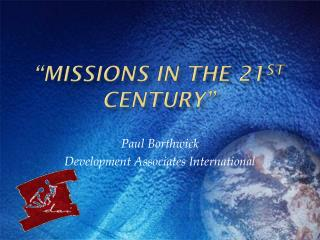 Missions in the 21st Century