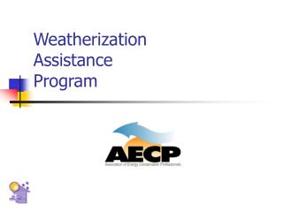 Weatherization Assistance  Program
