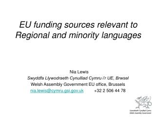 EU funding sources relevant to Regional and minority languages