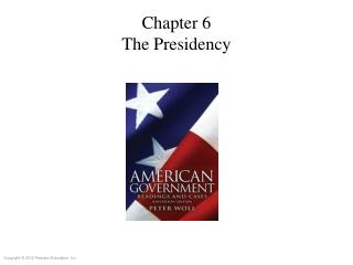Chapter 6 The Presidency