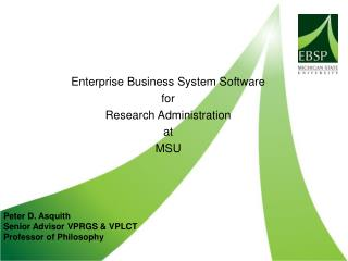 Enterprise Business System Software  for  Research Administration  at  MSU