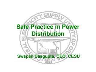 Safe Practice in Power Distribution