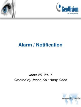 Alarm / Notification