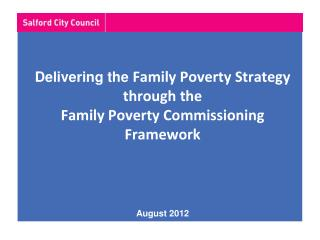 A shared vision for families: the joint outcomes we want  all  Salford families to achieve