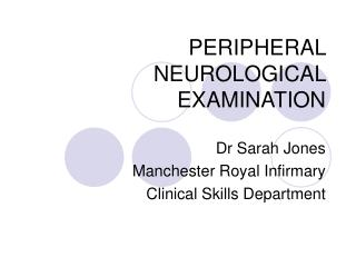 PERIPHERAL NEUROLOGICAL EXAMINATION