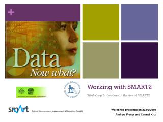 Working with SMART2