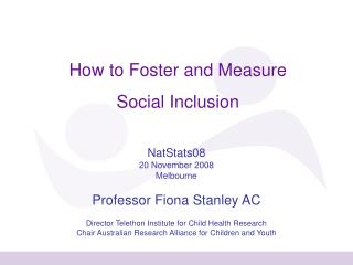 How to Foster and Measure  Social Inclusion