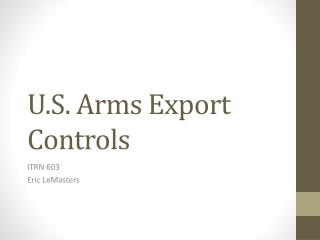 U.S. Arms Export Controls