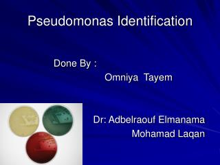 Pseudomonas Identification