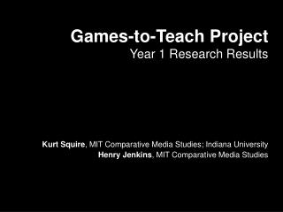 Games-to-Teach Project Year 1 Research Results