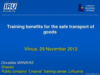 Training benefits for the safe transport of goods
