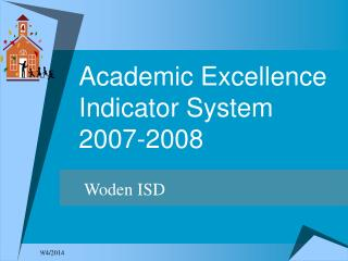 Academic Excellence Indicator System 2007-2008