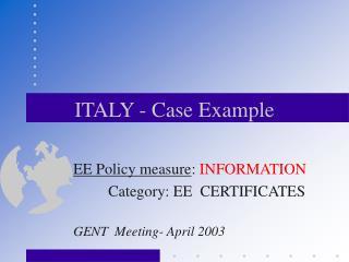 ITALY - Case Example