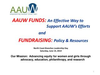 AAUW FUNDS:  An Effective Way to            			        Support AAUW's Efforts